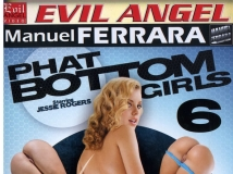 Phat Bottom Girls 6 - ���c�ѨϷs��-�j���Ѭ�k6(Jessie Rogers, Katja Kassin�X�t)